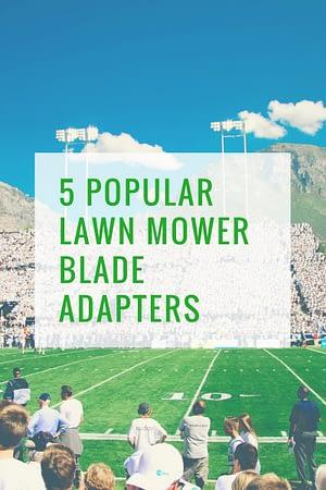 Lawn Mower Blade Adapter